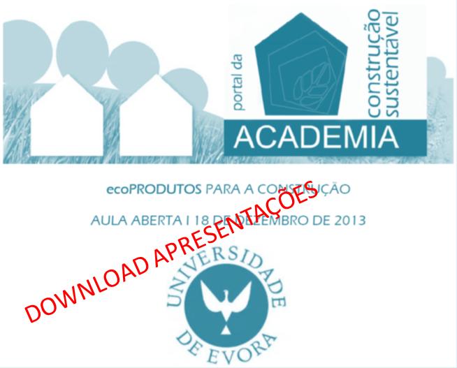 Download apresentações aula aberta Universidade de Évora