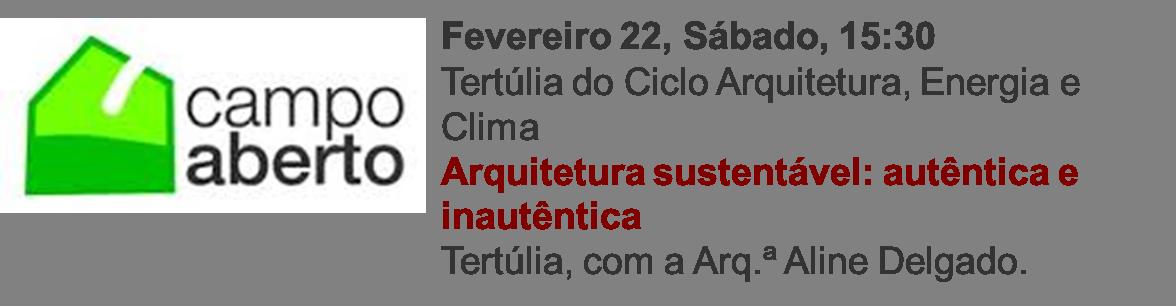 22 fev | Arquitetura sustentável — autêntica e inautêntica