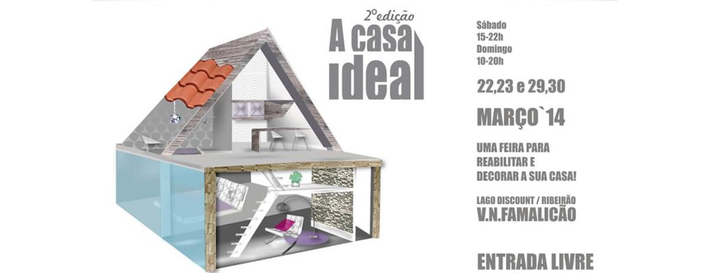 Casa Ideal - Reabilitar 22-23 / 29-30 Março