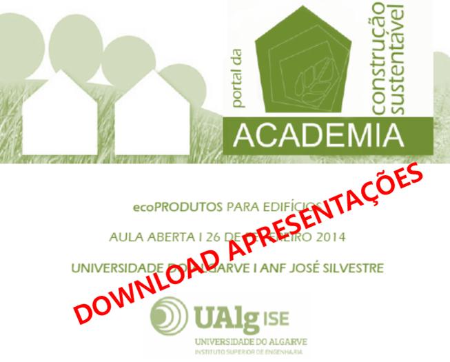 Download apresentações aula aberta Instituto Superior de Engenharia Universidade do Algarve