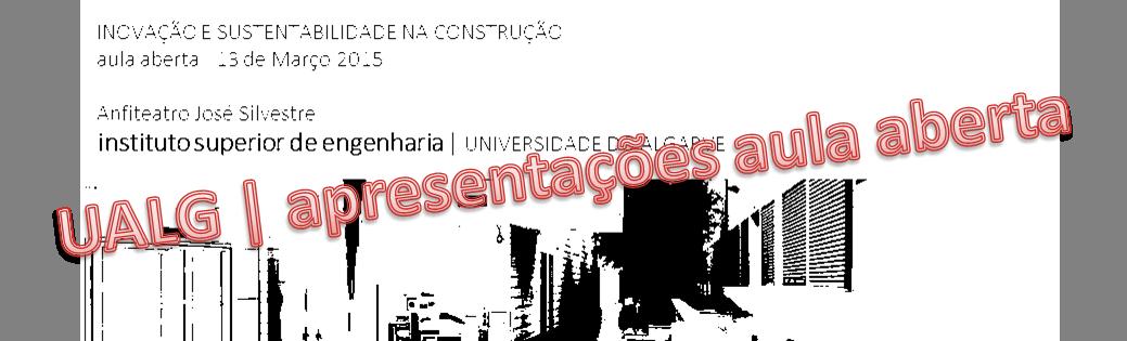 INOVAÇÃO E SUSTENTABILIDADE NA CONSTRUÇÃO | APRESENTAÇÕES DISPONÍVEIS