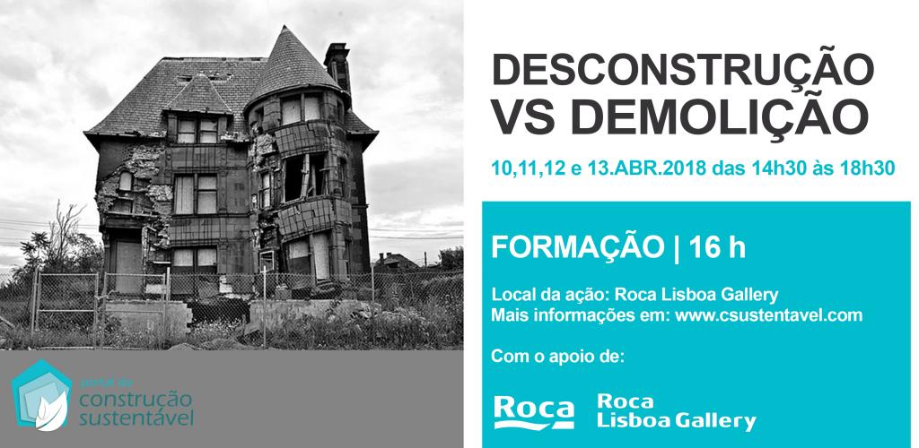 DESCONSTRUÇÃO VS DEMOLIÇÃO | FORMAÇÃO | 16H