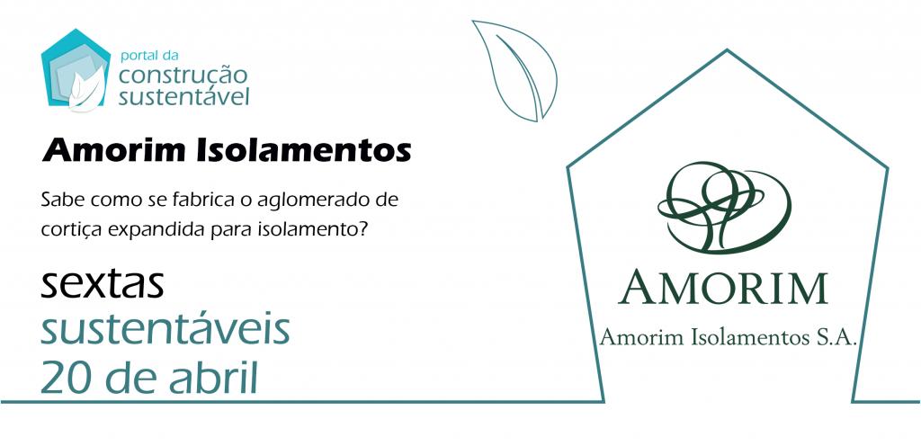 SEXTA SUSTENTÁVEL NA AMORIM ISOLAMENTOS | 20 ABR